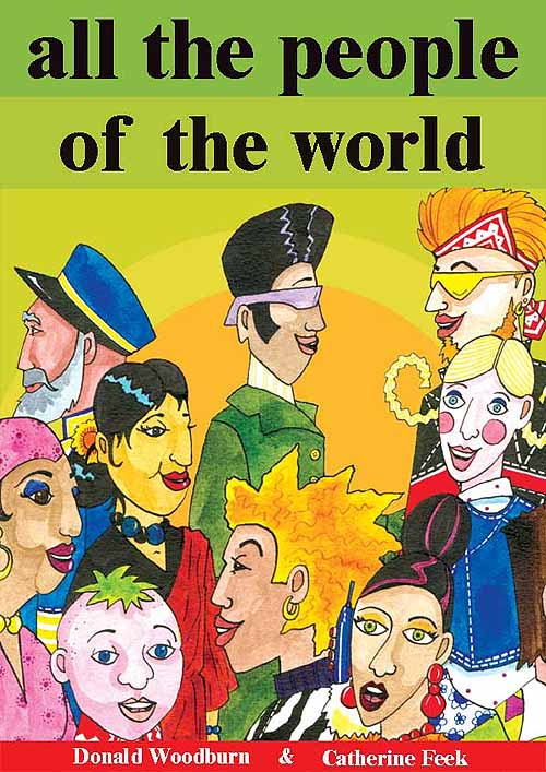 All the people of the world, childrens book by Donald Woodburn